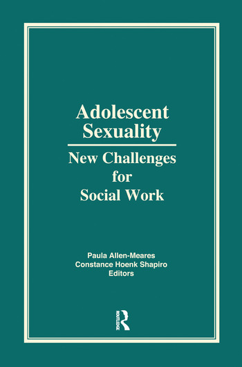 Adolescent Sexuality New Challenges for Social Work book cover