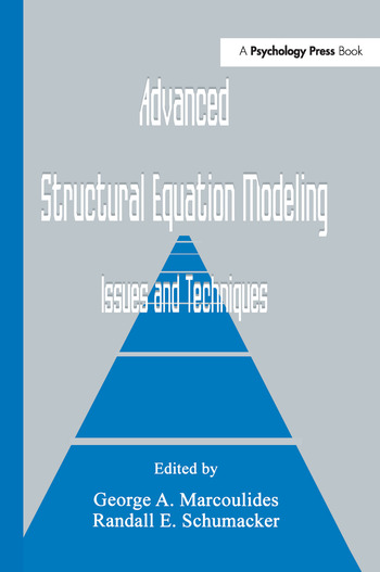 Advanced Structural Equation Modeling Issues and Techniques book cover