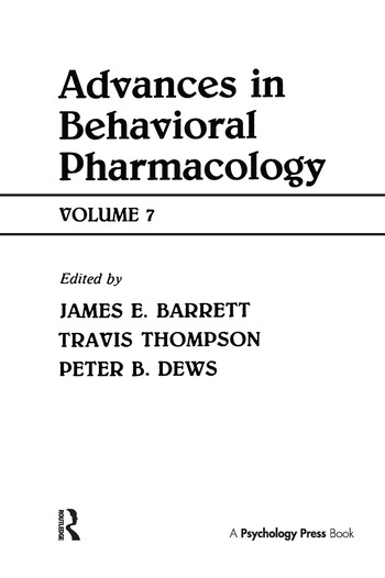 Advances in Behavioral Pharmacology Volume 7 book cover
