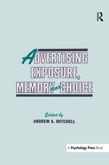 Advertising Exposure, Memory and Choice book cover