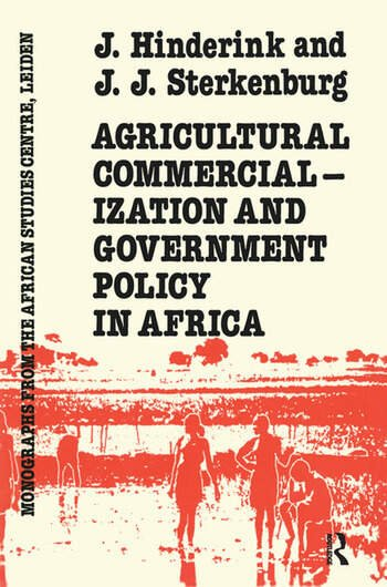 Agricultural Commercialization And Government Policy In Africa book cover