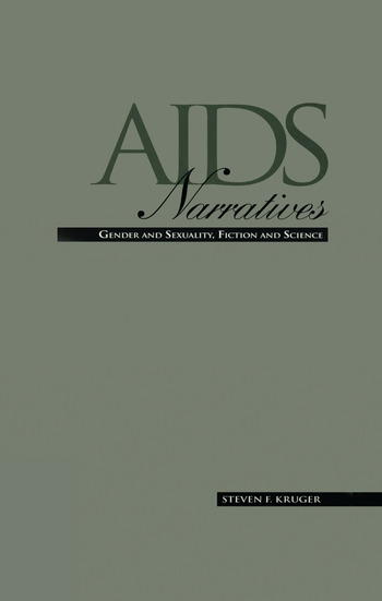 AIDS Narratives Gender and Sexuality, Fiction and Science book cover