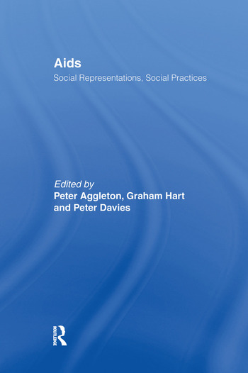 AIDS: Social Representations And Social Practices book cover
