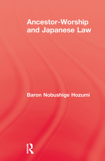 Ancestor Worship & Japanese Law book cover