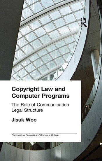 Copyright Law and Computer Programs The Role of Communication in Legal Structure book cover