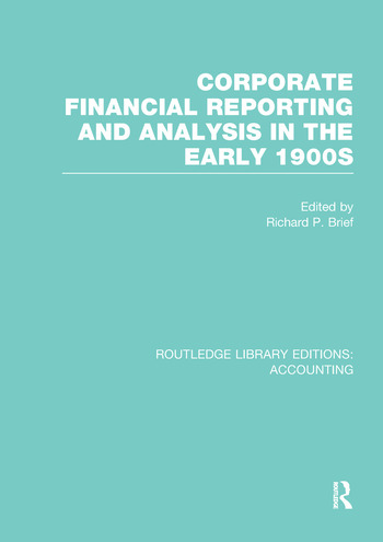 Corporate Financial Reporting and Analysis in the early 1900s (RLE Accounting) book cover