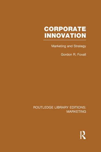 Corporate Innovation (RLE Marketing) Marketing and Strategy book cover