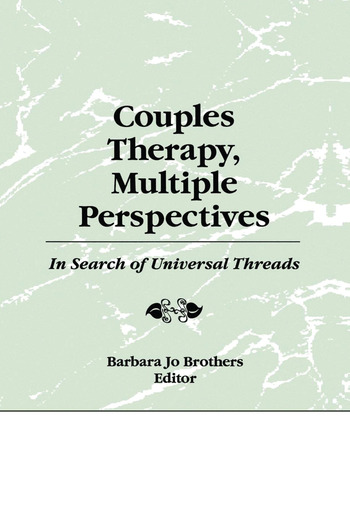 Couples Therapy, Multiple Perspectives In Search of Universal Threads book cover