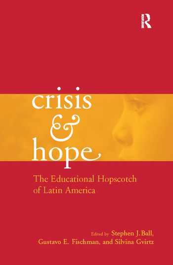 Crisis and Hope The Educational Hopscotch of Latin America book cover