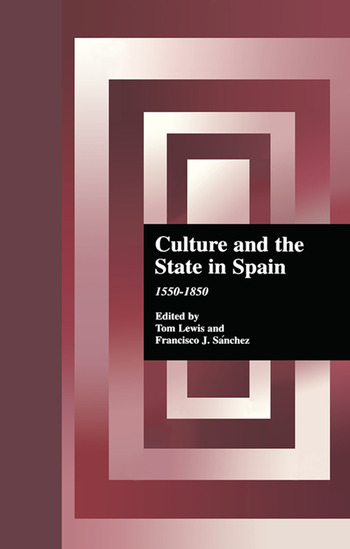 Culture and the State in Spain 1550-1850 book cover