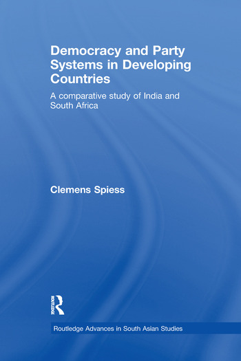 Democracy and Party Systems in Developing Countries A comparative study of India and South Africa book cover