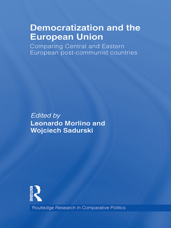 Democratization and the European Union Comparing Central and Eastern European Post-Communist Countries book cover