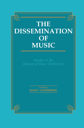 The Dissemination of Music Studies in the History of Music Publishing book cover
