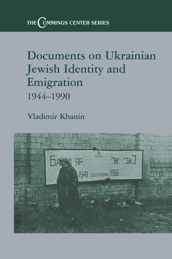 Documents on Ukrainian-Jewish Identity and Emigration, 1944-1990 book cover