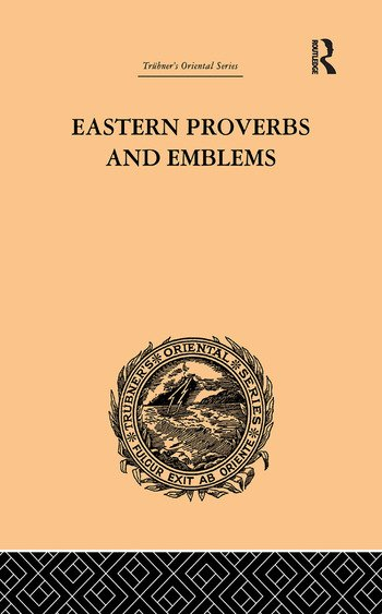 Eastern Proverbs and Emblems Illustrating Old Truths book cover