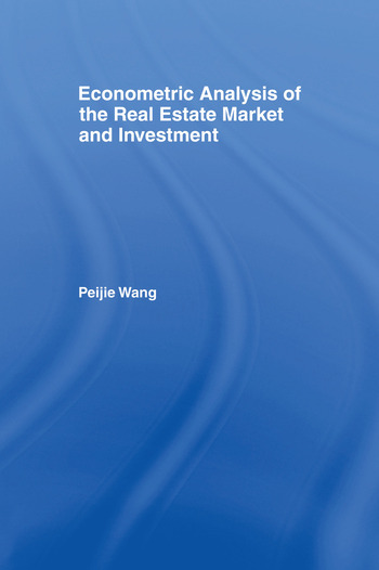Econometric Analysis of the Real Estate Market and Investment book cover