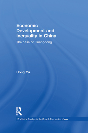 Economic Development and Inequality in China The Case of Guangdong book cover
