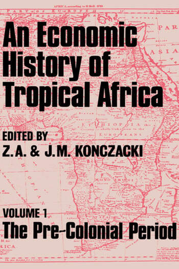 An Economic History of Tropical Africa Volume One : The Pre-Colonial Period book cover