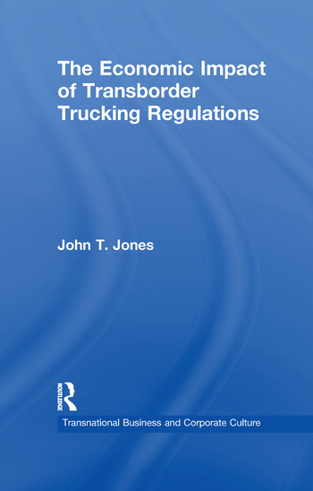 The Economic Impact of Transborder Trucking Regulations book cover