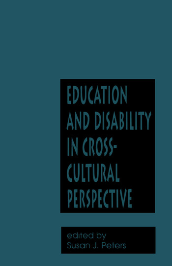 Education and Disability in Cross-Cultural Perspective book cover