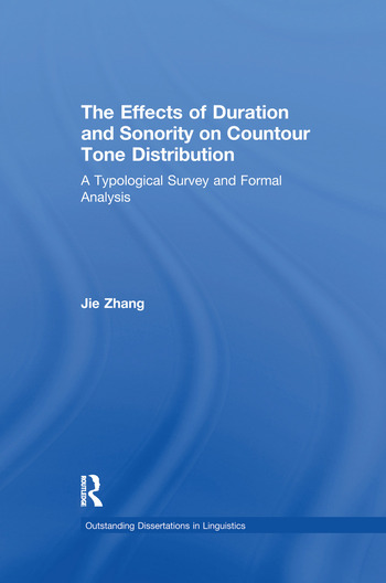 The Effects of Duration and Sonority on Countour Tone Distribution A Typological Survey and Formal Analysis book cover
