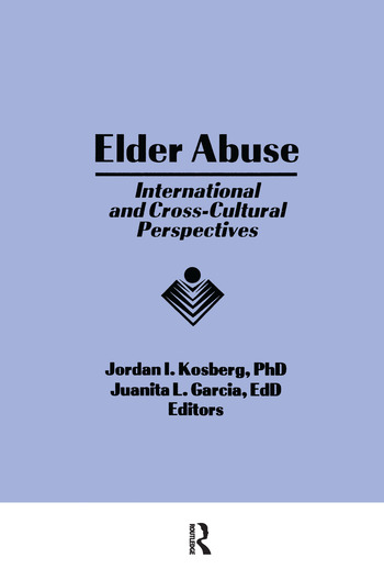 Elder Abuse International and Cross-Cultural Perspectives book cover