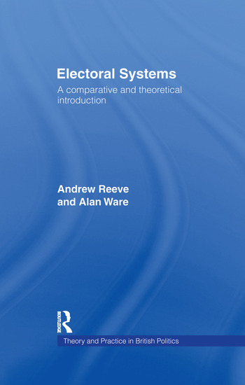 Electoral Systems A Theoretical and Comparative Introduction book cover