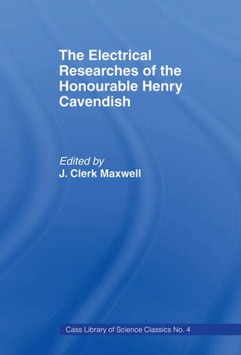 Electrical Researches of the Honorable Henry Cavendish book cover