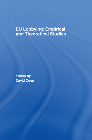 EU Lobbying: Empirical and Theoretical Studies book cover