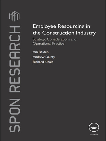 Employee Resourcing in the Construction Industry Strategic Considerations and Operational Practice book cover