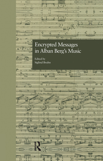 Encrypted Messages in Alban Berg's Music book cover