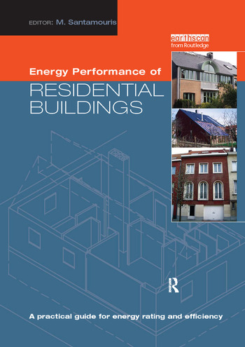 Energy Performance of Residential Buildings A Practical Guide for Energy Rating and Efficiency book cover