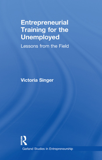 Entrepreneurial Training for the Unemployed Lessons from the Field book cover