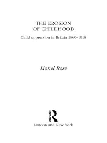The Erosion of Childhood Childhood in Britain 1860-1918 book cover