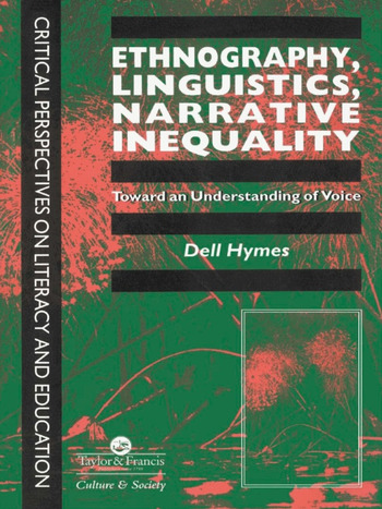 Ethnography, Linguistics, Narrative Inequality Toward An Understanding Of Voice book cover