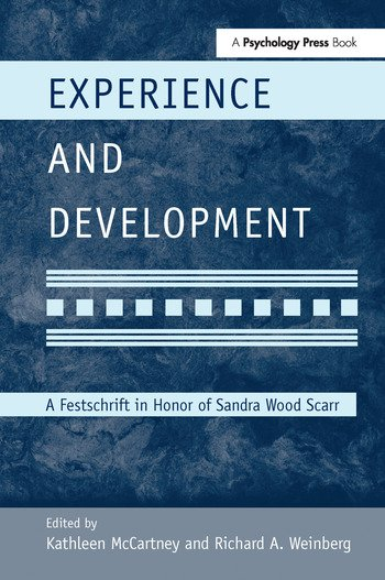 Experience and Development A Festschrift in Honor of Sandra Wood Scarr book cover