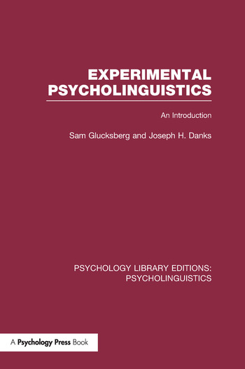 Experimental Psycholinguistics (PLE: Psycholinguistics) An Introduction book cover