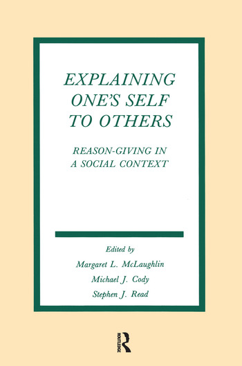 Explaining One's Self To Others Reason-giving in A Social Context book cover