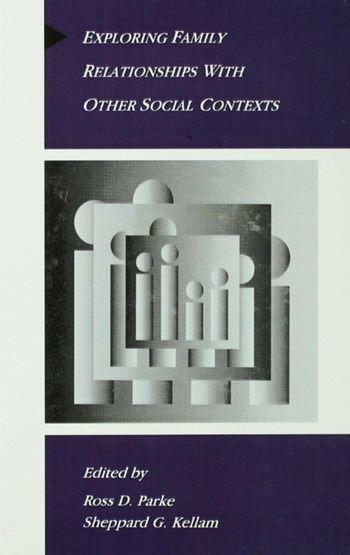 Exploring Family Relationships With Other Social Contexts book cover