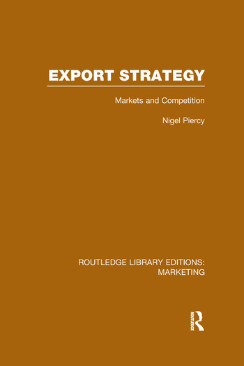Export Strategy: Markets and Competition (RLE Marketing) book cover