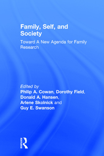 Family, Self, and Society Toward A New Agenda for Family Research book cover