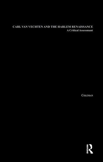 Carl Van Vechten and the Harlem Renaissance A Critical Assessment book cover