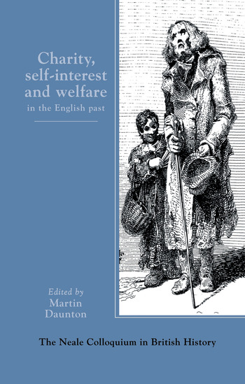 Charity, Self-Interest And Welfare In Britain 1500 To The Present book cover