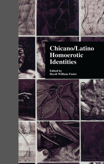 Chicano/Latino Homoerotic Identities book cover