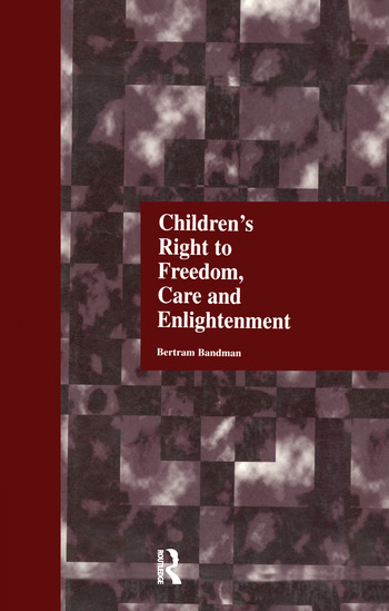 Children's Right to Freedom, Care and Enlightenment book cover