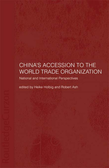 China's Accession to the World Trade Organization National and International Perspectives book cover