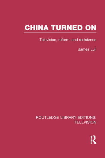 China Turned On Television, Reform and Resistance book cover
