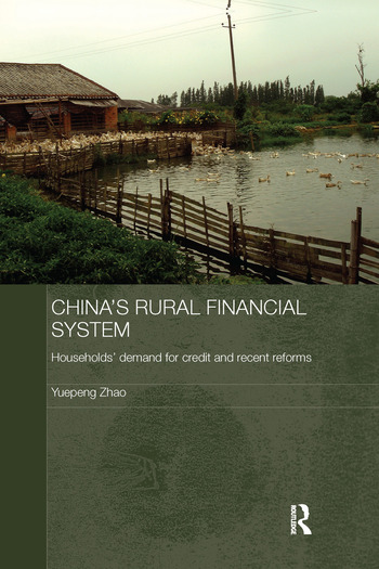 China's Rural Financial System Households' Demand for Credit and Recent Reforms book cover