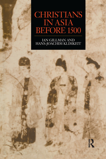 Christians in Asia before 1500 book cover