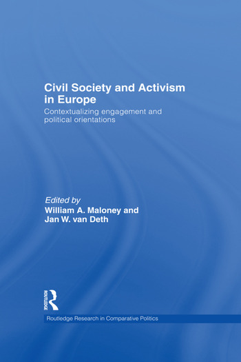 Civil Society and Activism in Europe Contextualizing engagement and political orientations book cover